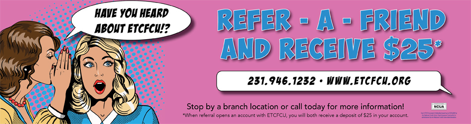 Refer-A-Friend and Receive $25*