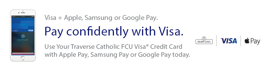 Visa + Apple, Samsung or Google Pay