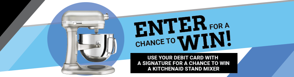 Use Your Debit Card and Enter for a Chance to Win