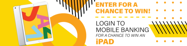 login to mobile banking to enter to win