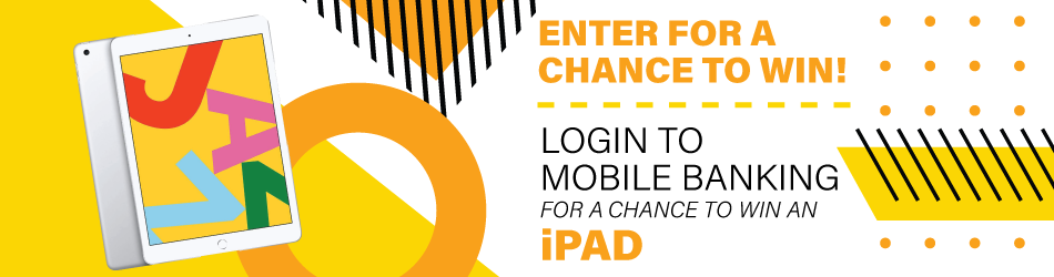 Login to Mobile Banking for a Chance to Win!