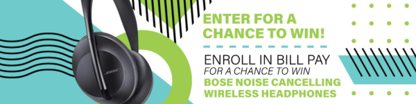 Enroll in bill pay for a chance to win headphones