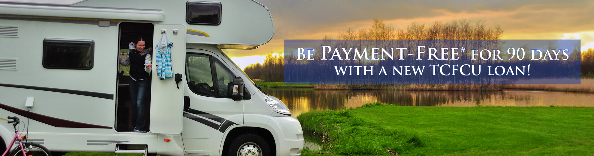 woman in camper for 90 day no pay promo